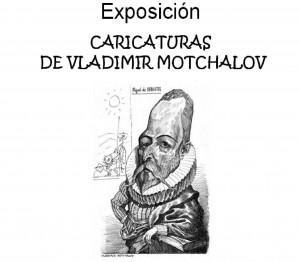 """Exposición: """"Caricaturas de Vladimir Mochalov""""."""