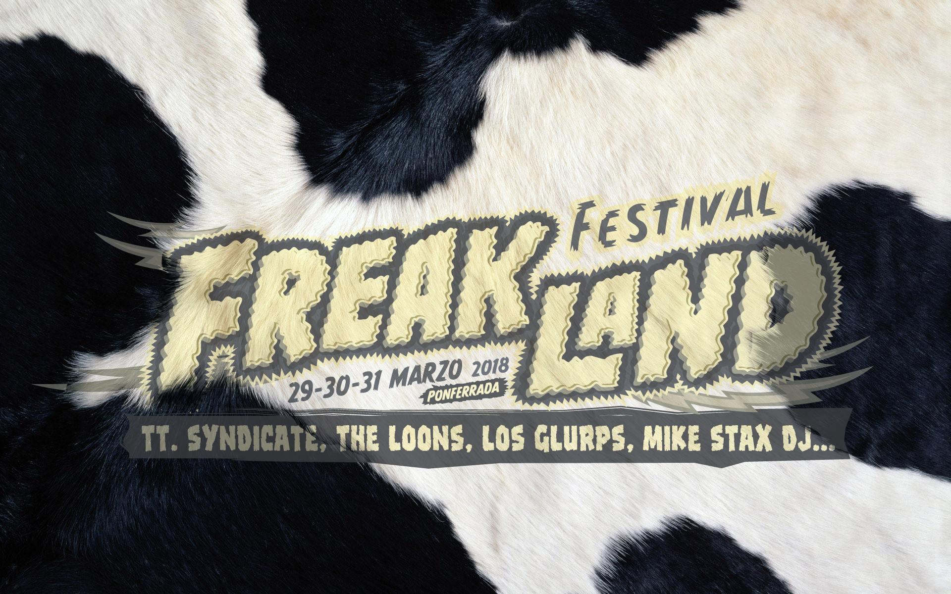 Primeros artistas confirmados para el Freakland Festival 2018 de Ponferrada 2