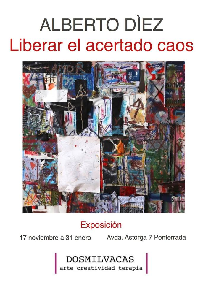 """Exposición """"Liberar el acertado caos"""""""