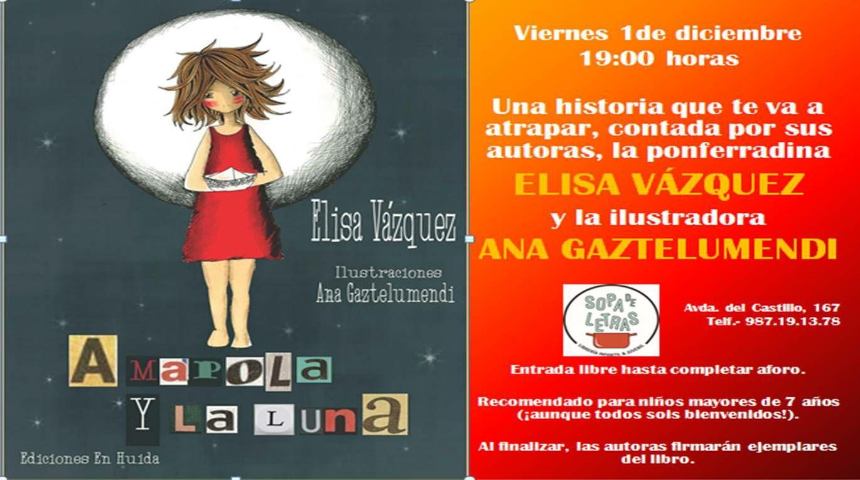 Presentación del libro: Amapola y La Luna