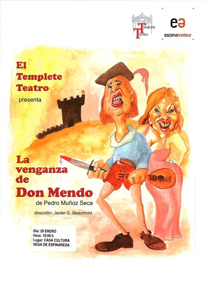 Teatro: La venganza de Don Mendo 2