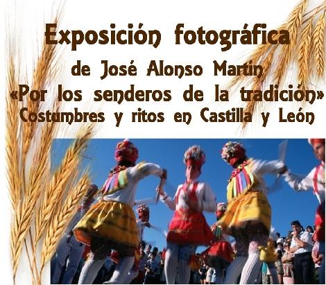 Por los senderos de la tradición. Costumbres y ritos de Castilla y León
