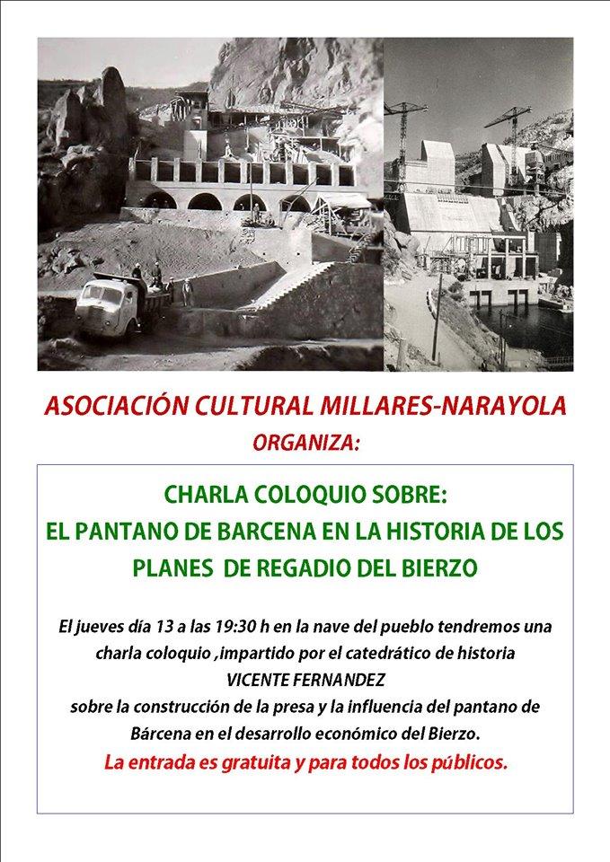 La Asociación cultural Millares-Narayola organiza una charla sobre el Pantano de Bárcena en la historia del regadío berciano 2