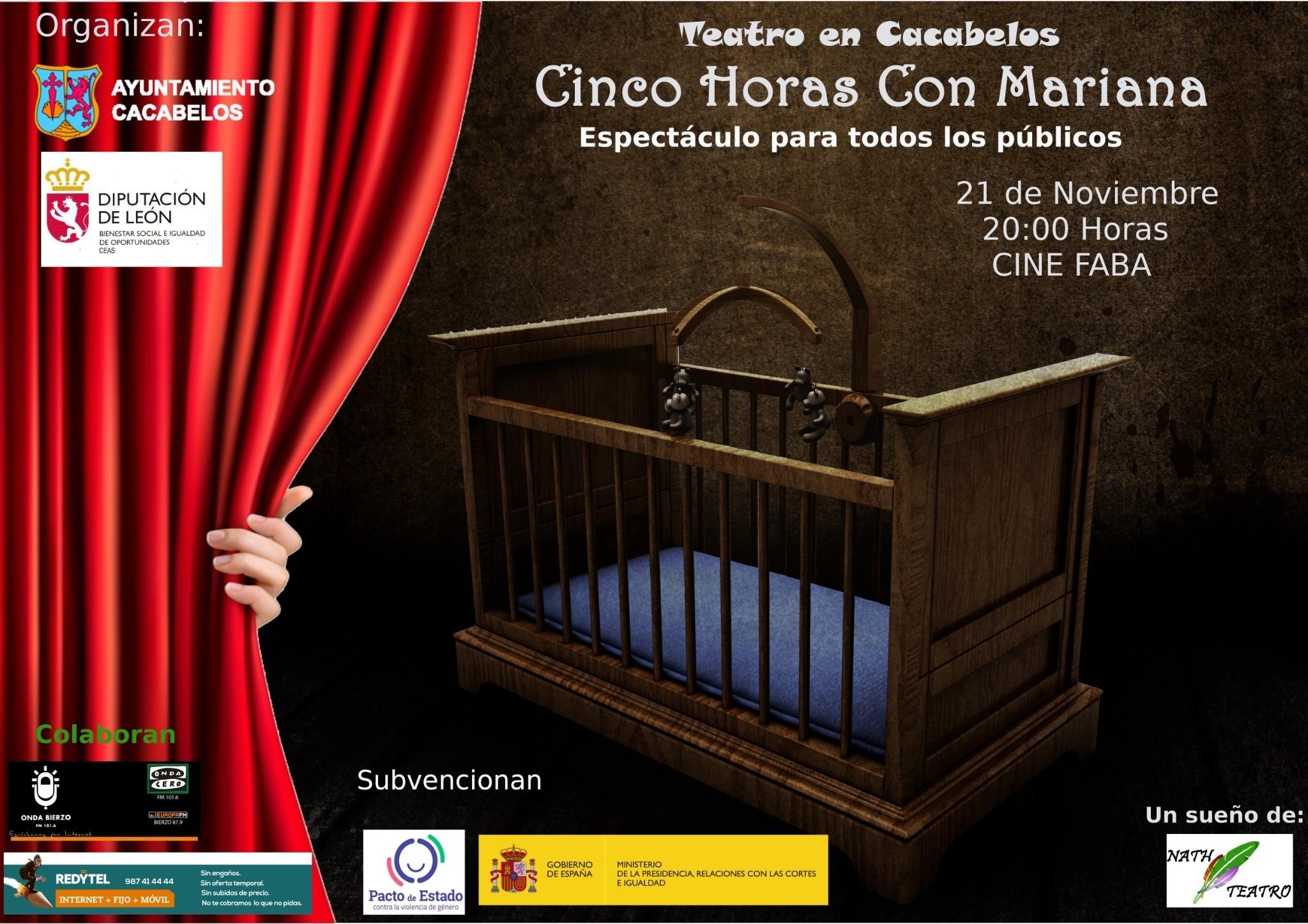 Cacabelos estrena la obra del berciano Andrés Campelo 'Cinco Horas con Mariana' el jueves 21 de noviembre 2